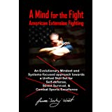 A Mind for the Fight: An Evolutionary Mindset and Systems-Focused Approach Towards a Unified Skillset for Self-Defense, Stree