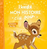 L'histoire du film, Bambi, MON HISTOIRE DU SOIR