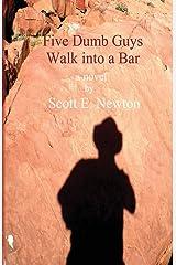 Five Dumb Guys Walk Into a Bar Paperback