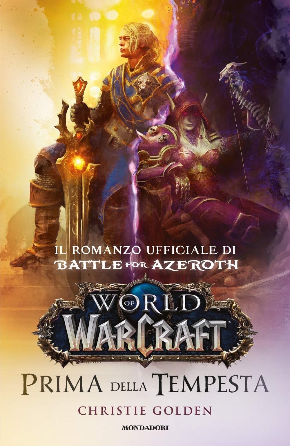 Prima della tempesta. World of Warcraft Copertina rigida – 30 ott 2018 Christie Golden Mondadori 8804687819 Fantascienza-fantasy