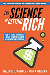 The Science of Getting Rich: How to Think, How to Act, and What to Do to Harness Your Creative Potential Paperback