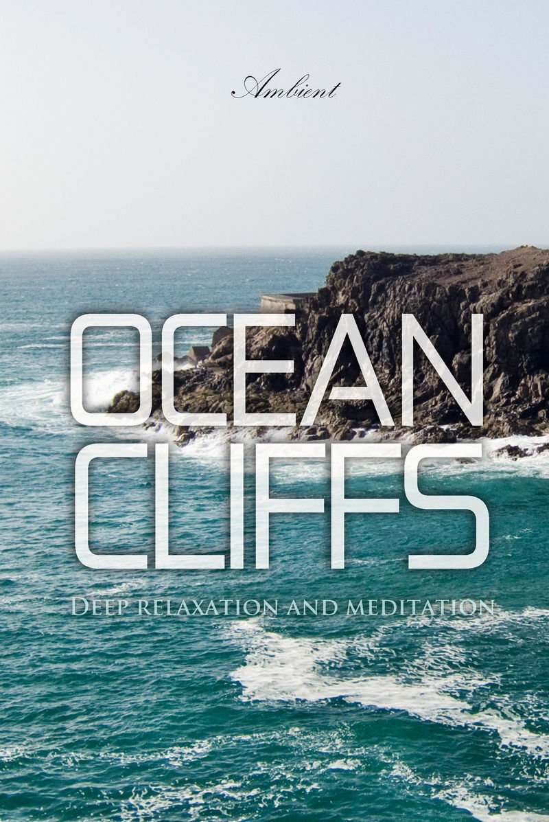 Ocean Cliffs: Deep relaxation and meditation PDF