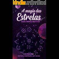 A Magia das Estrelas: Princípios de Magia Estelar