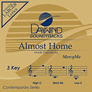 Almost Home [Accompaniment/Performance Track]