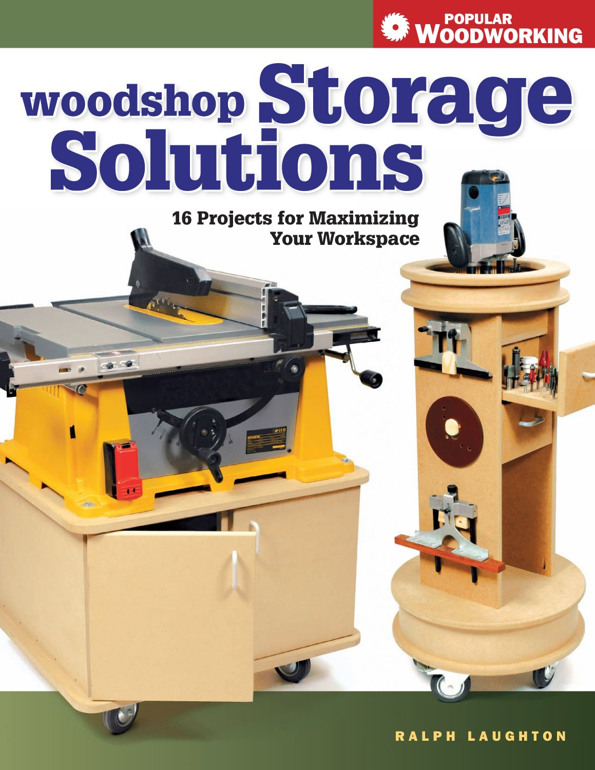 Woodshop Storage Solutions: 16 Projects for Maximizing Your Workspace (Popular Woodworking)
