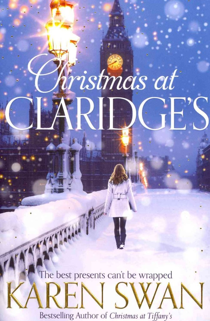 Read Online [Christmas at Claridge's] (By: Karen Swan) [published: November, 2013] ebook
