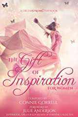 The Gift of Inspiration for Women Kindle Edition