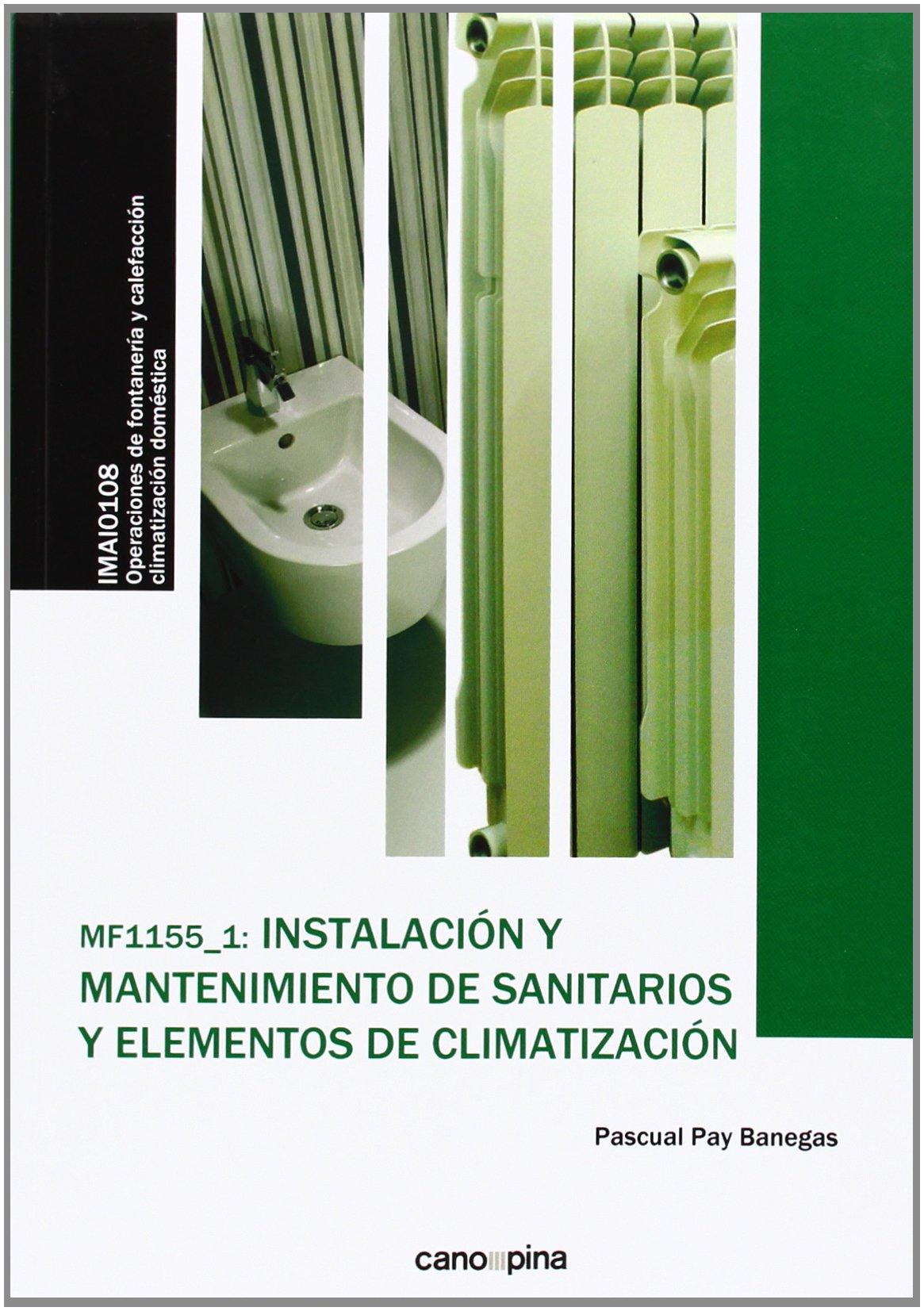 INSTALACION Y MANTENIMIENTO SANITARIOS ELEMENTOS CLIMATIZACION MF11551 pdf