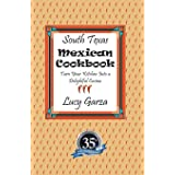 South Texas Mexican Cookbook