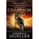 Sevenfold Sword: Champion (Sevenfold Sword- A Fantasy Series Book 1)