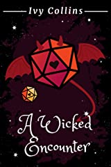 A Wicked Encounter (Dating & Dragons Book 2) Kindle Edition