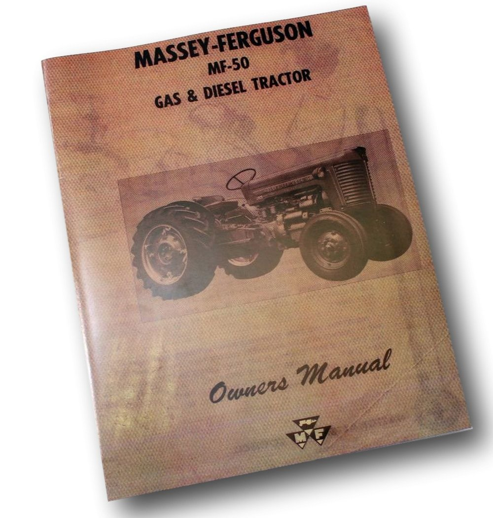Amazon com: Massey Ferguson MF 50 AG G&D Operators Manual