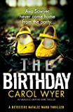 The Birthday: An absolutely gripping crime thriller: Volume 1 (Detective Natalie Ward)