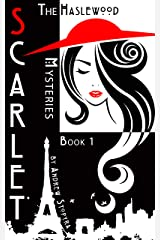 Scarlet (The Haslewood Mysteries Book 1) Kindle Edition