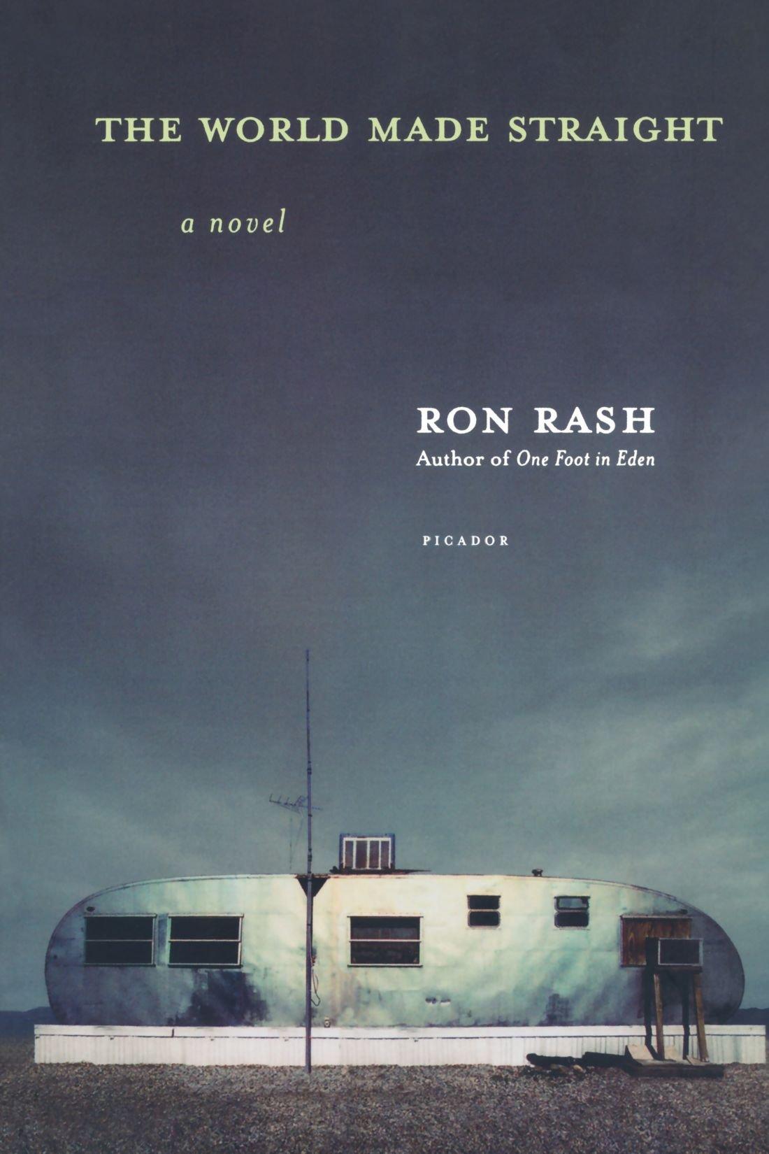 The World Made Straight: Amazon.es: Rash, Ron: Libros en ...