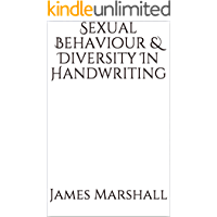 Sexual Behaviour & Diversity In Handwriting (English Edition)
