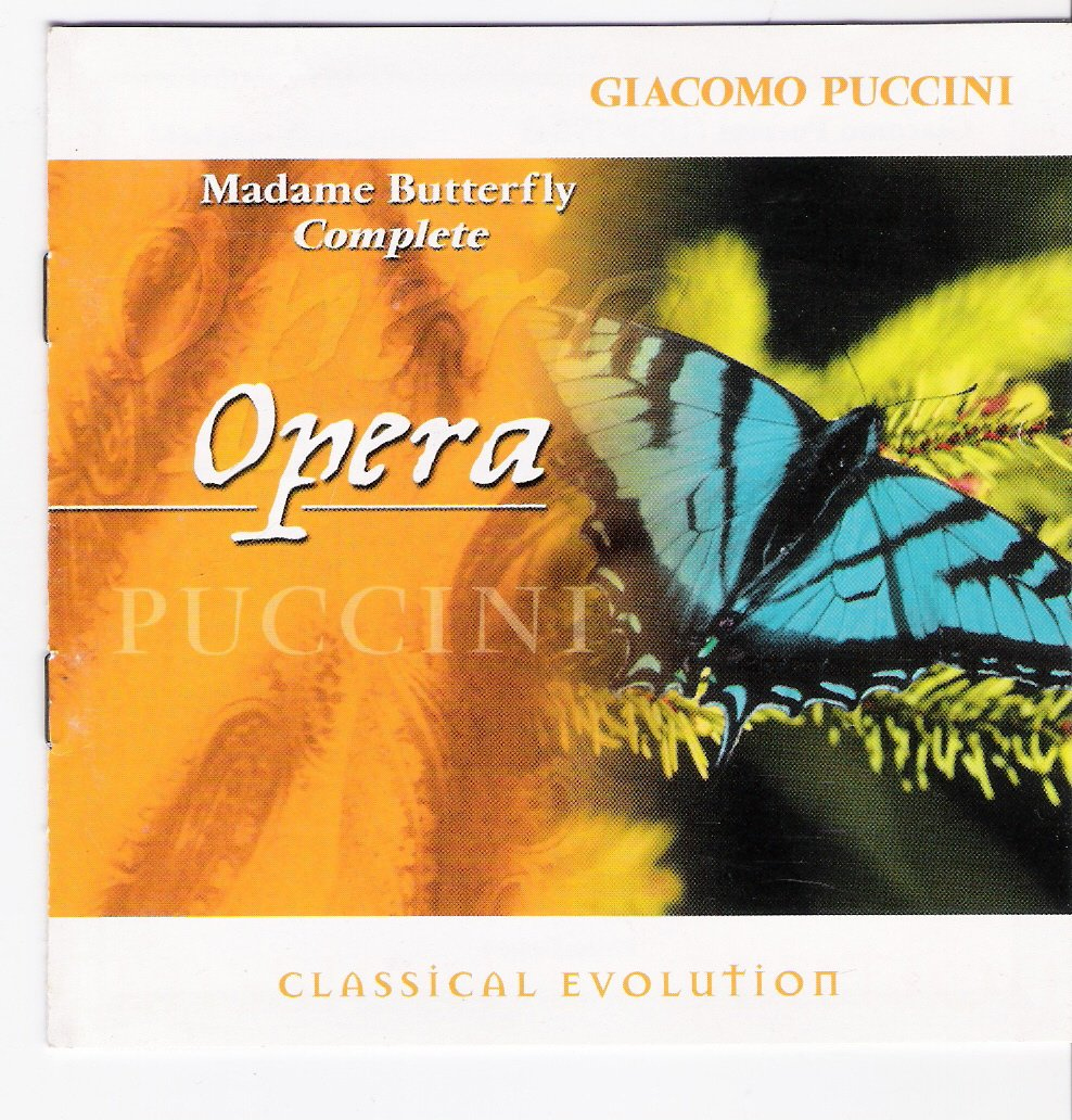Giacomo Puccini Rouslan Raichev Anna Tomowa Sintow Lidia Butterfly Aragall Alberto Rinaldi Madame Complete Clasical Evolution Opera