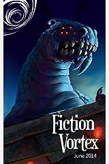Fiction Vortex - July 2014 Kindle Edition