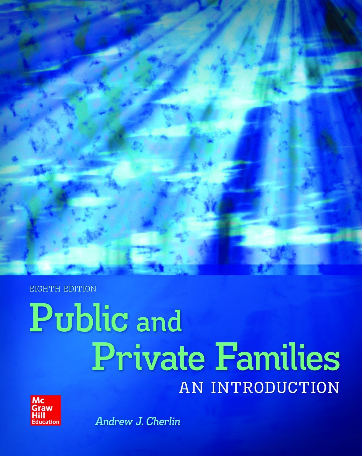 Public and Private Families: An Introduction with Connect Access Card by McGraw-Hill Education