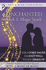 Magic Spark (Enchanted) (Volume 1)
