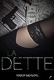 La dette (French Edition)