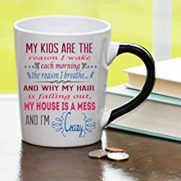 My Kids Are the Reason I Wake Each Morning, the Reason I Breathe and My Why Hair Is Falling Out, My House Is a Mess and I'm Crazy Mug Humor Coffee Cup, Humor Mug, Custom Humor Gifts By Tumbleweed