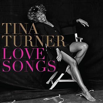 988becab75 Tina Turner - Love Songs - Amazon.com Music