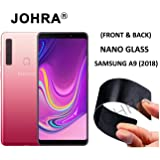 Johra® Unbreakable Nano Glass [ Better Than Tempered Glass ] Screen Protector for Samsung Galaxy A9 (2018) - Front and Back