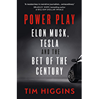 Power Play: Elon Musk, Tesla, and the Bet of the Century (English Edition)