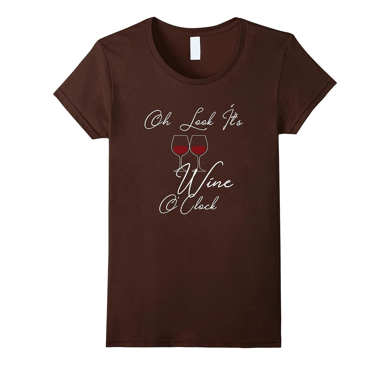 Oh Look Its Wine OClock-Tovacu