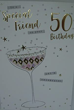 Special Friend On Your 50th Birthday