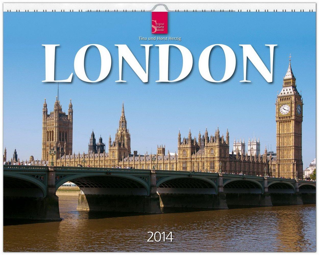 London 2014: Original Stürtz-Kalender - Großformat-Kalender 60 x 48 cm [Spiralbindung]