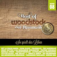 Best Of Woodstock der Blasmusik Vol. 8 (8 Jahre)
