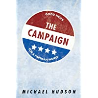 The Campaign: Good News for a Partisan World