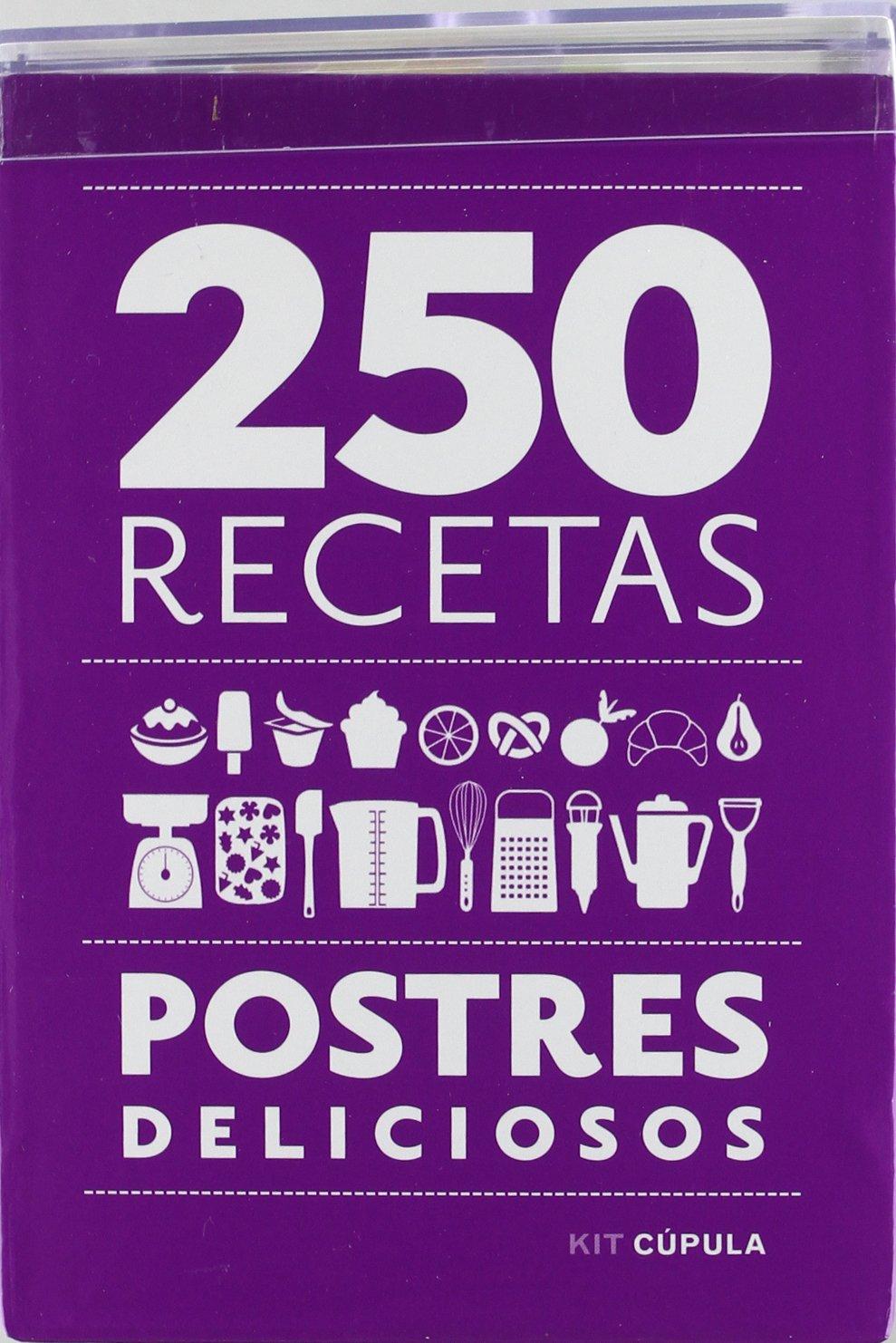 250 recetas. Postres deliciosos (Kits Cúpula): Amazon.es: Victoria Cendagorta Villalba: Libros