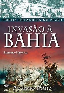 Invasão à Bahia (Em Portuguese do Brasil)
