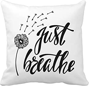 Awowee Throw Pillow Cover Just Breathe Inspirational Quote About Freedom Modern Phrase Dandelion 16x16 Inches Pillowcase Home Decorative Square Pillow Case Cushion Cover