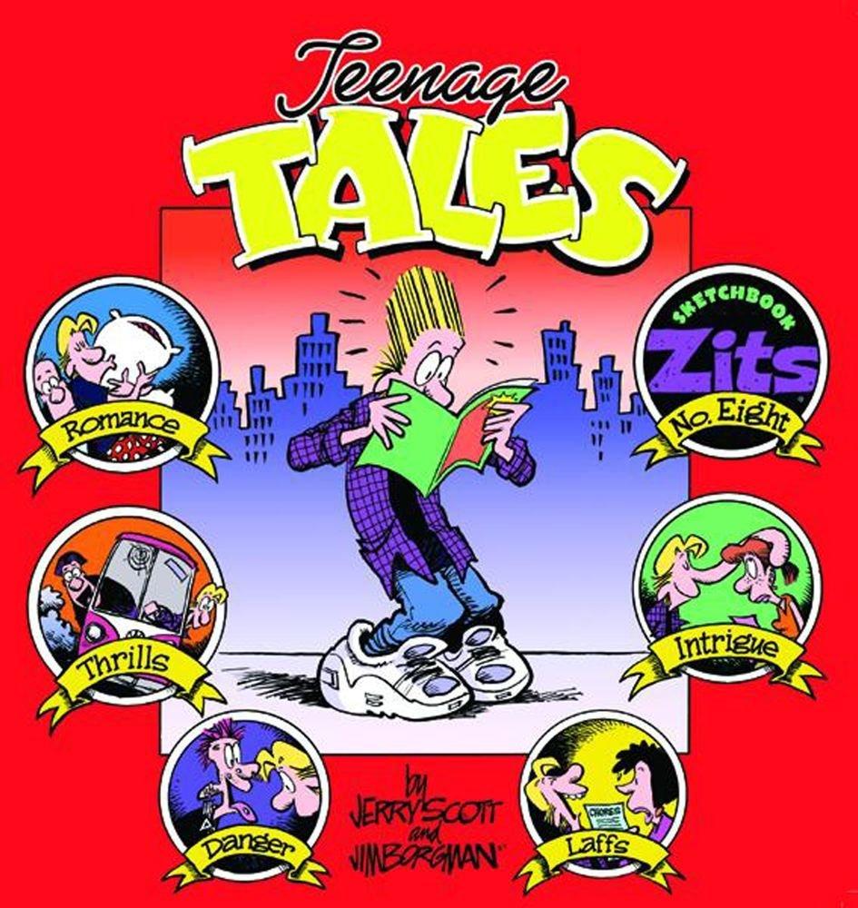 Teenage Tales Zits Sketchbook 8 Zits Sketchbook Paperback Scott Jerry Borgman Jim 9780740741449 Amazon Com Books