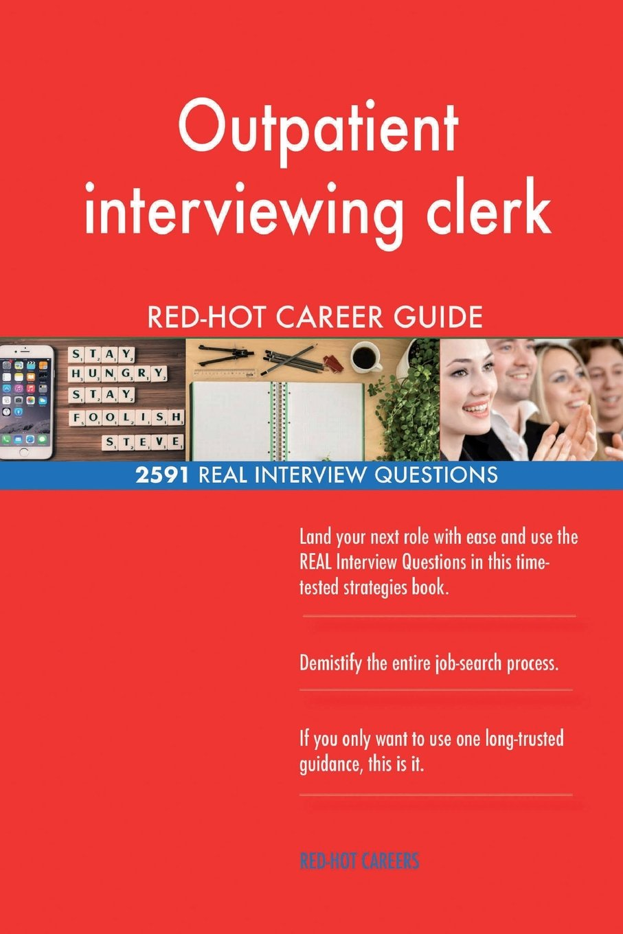 Outpatient interviewing clerk RED-HOT Career; 2591 REAL Interview Questions Text fb2 ebook