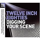 Twelve Inch Eighties - Digging Your Scene