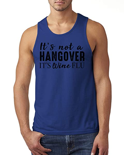 It's Not A Hangover It's Wine Flu Funny Wine Lover Tank Top Shirts