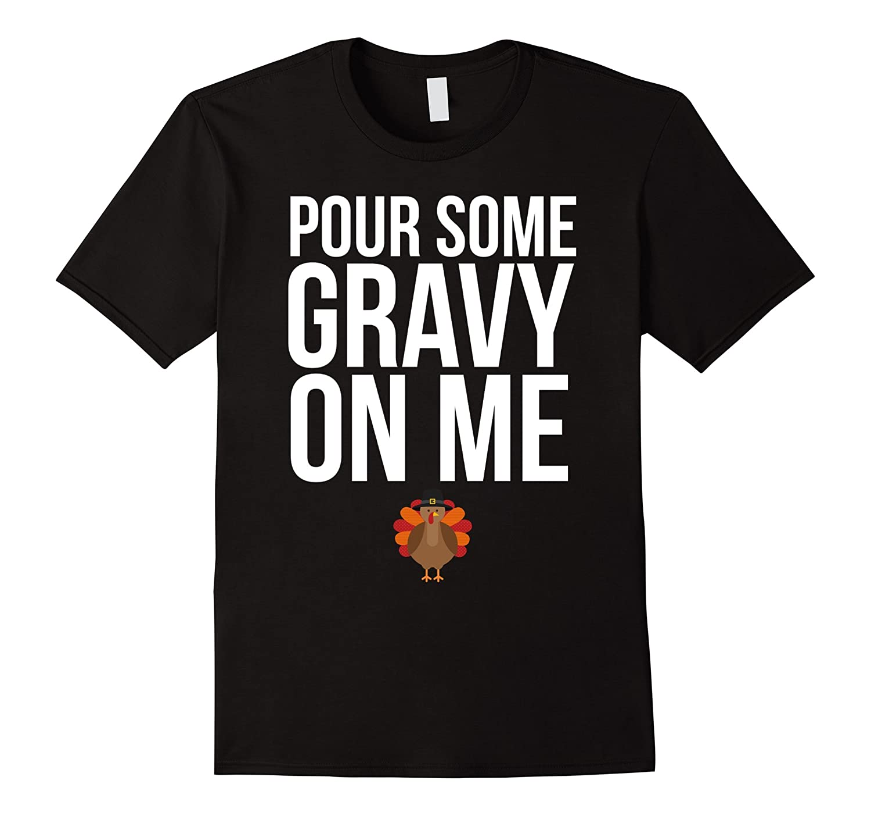 Funny Gravy Thanksgiving Day T-shirt-ANZ