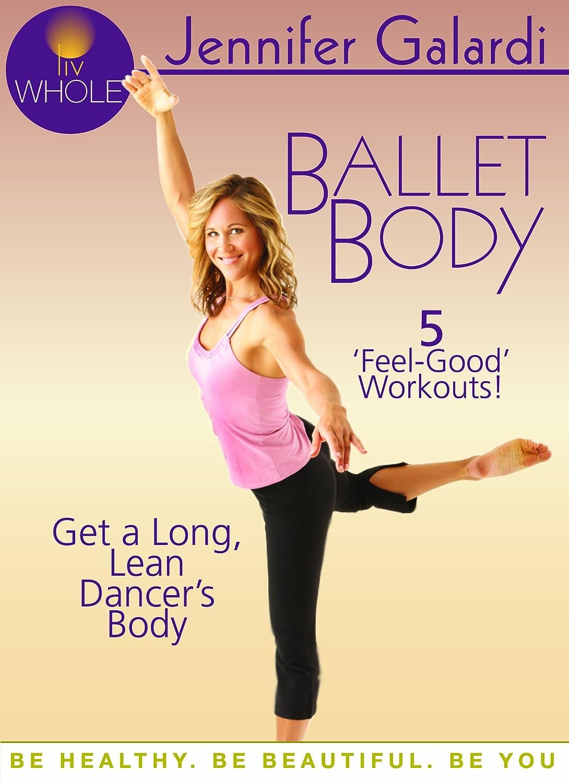 Amazon Ballet Body Jennifer Galardi Candice Coke Daniella DeVarney Michael Leber Movies TV