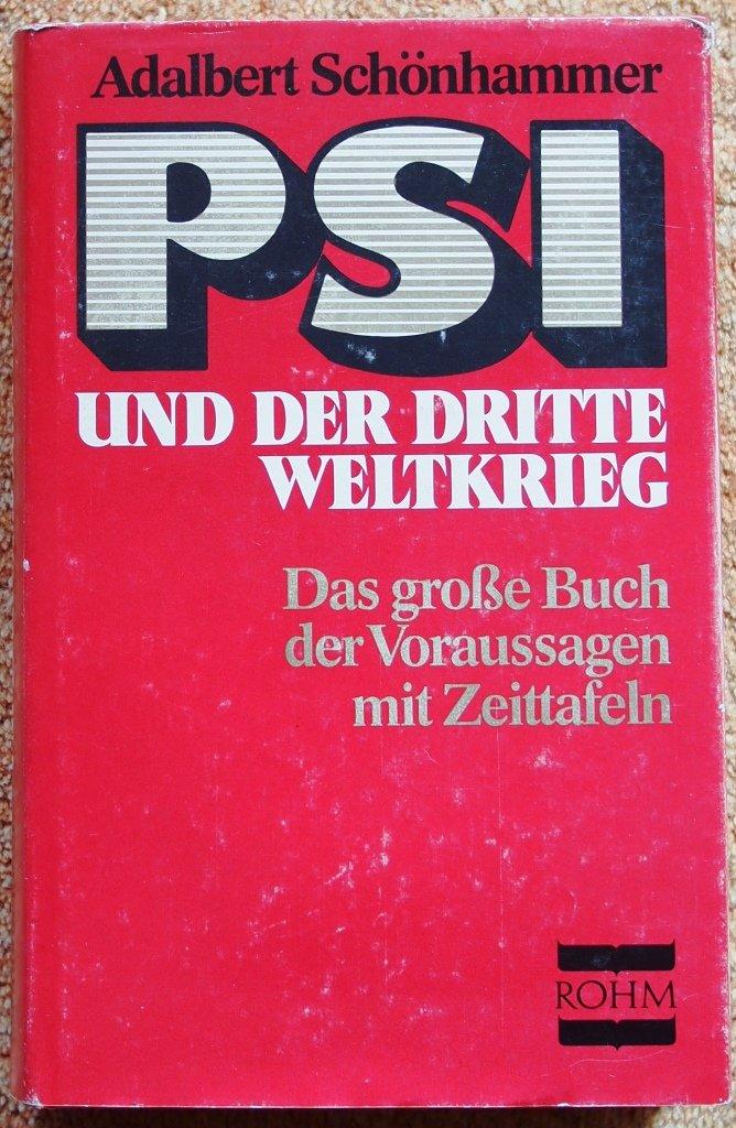 PSI und der dritte Weltkrieg