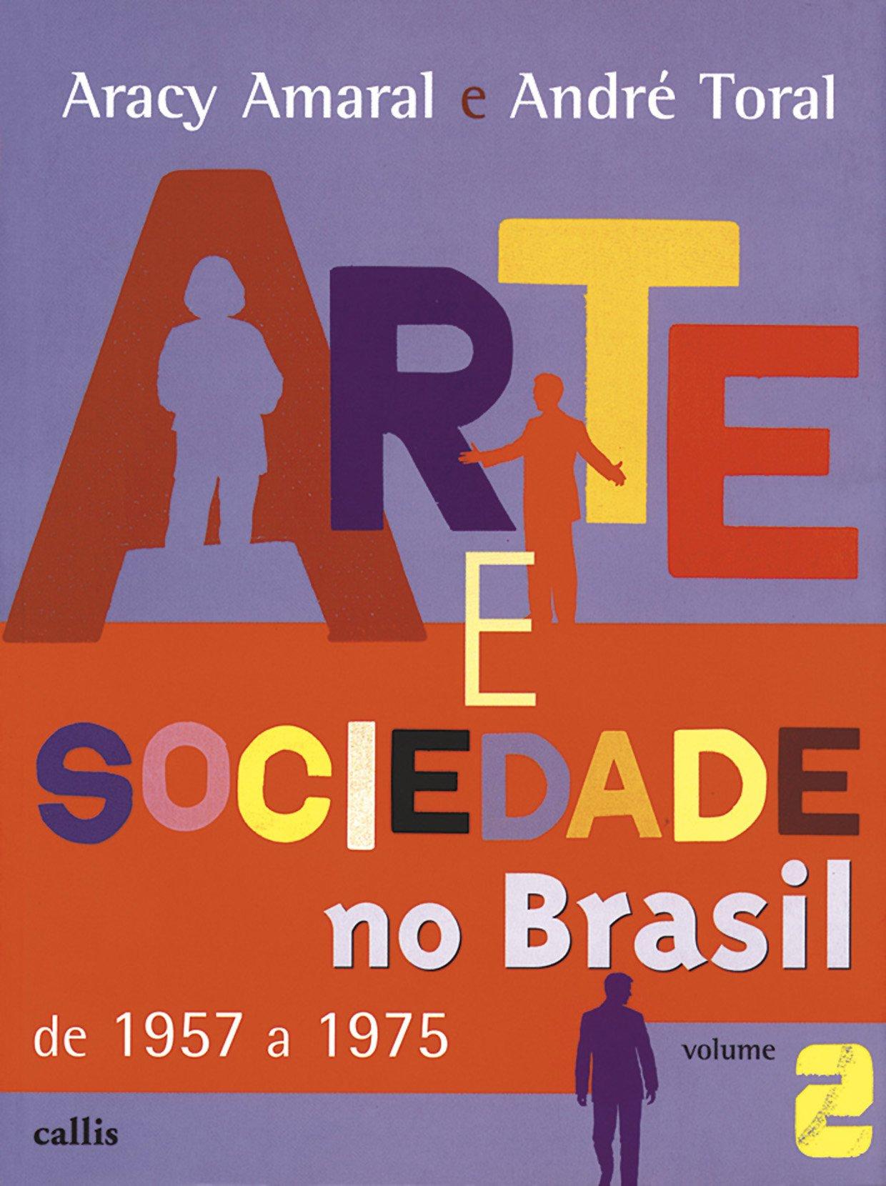 Read Online Arte e Sociedade no Brasil - Volume 2 (Em Portuguese do Brasil) PDF