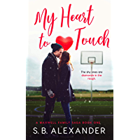 My Heart to Touch (A Maxwell Family Saga Book 1) (English Edition)