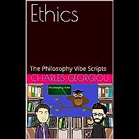 Ethics: The Philosophy Vibe Scripts