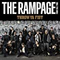 THROW YA FIST/THE RAMPAGE from EXILE TRIBE