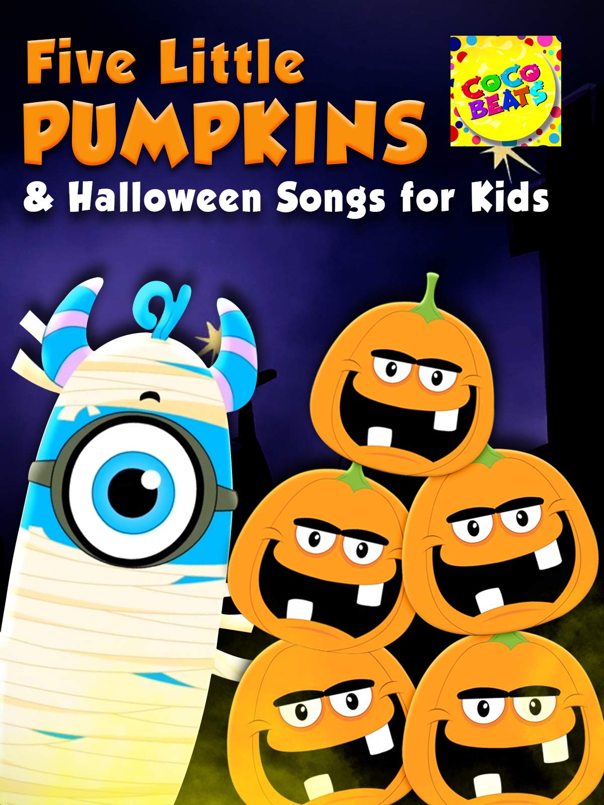 Five Little Pumpkins and Halloween Songs For Kids - Coco Beats on Amazon Prime Video UK