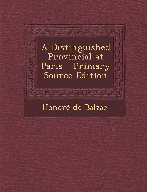 Download Distinguished Provincial at Paris pdf